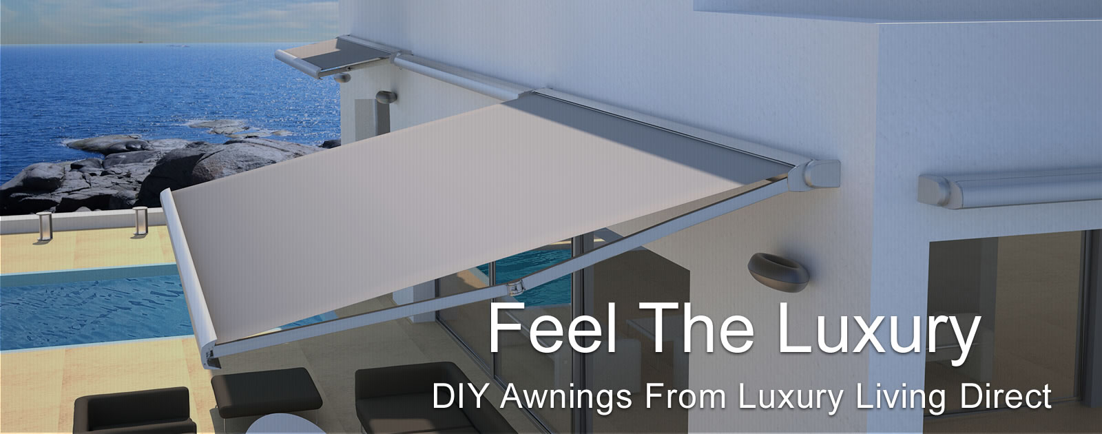 DIY Awnings From Luxury Living Direct